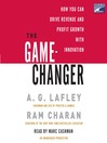 The Game-Changer (MP3): How You Can Drive Revenue and Profit Growth with Innovation